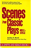 Scenes from Classic Plays: 468 B.C. to 1970 A.D. (Scene Study Series)