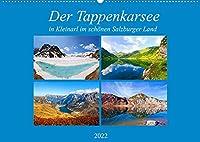 Der Tappenkarsee (Wandkalender 2022 DIN A2 quer): Impressionen vom Tappenkarsee in Kleinarl (Monatskalender, 14 Seiten )