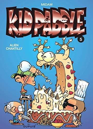 Kid Paddle, tome 5 : Alien Chantilly de Midam (8 septembre 1999) Relié
