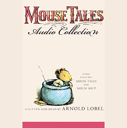 Mouse Tales Audio Collection audiobook cover art