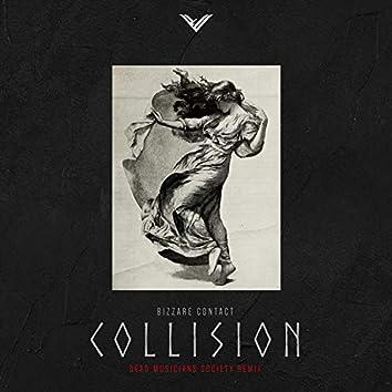 Collision ( Dead Musicians Society Remix )