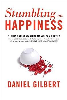 Stumbling on Happiness by [Daniel Todd Gilbert]