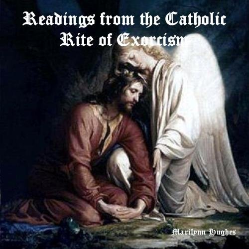 Readings From the Catholic Rite of Exorcism
