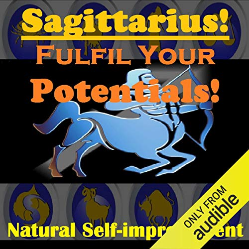 SAGITTARIUS True Potentials Fulfilment - Personal Development cover art