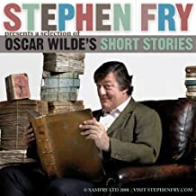 Stephen Fry Presents: Oscar Wilde's Stories For All Ages: Volume 1