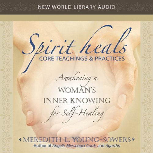Spirit Heals audiobook cover art