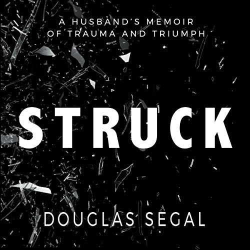 Struck Audiobook By Douglas Segal cover art