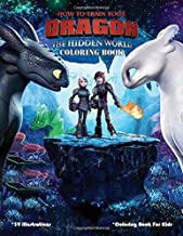 How To Train Your Dragon. The Hidden World Coloring Book: Perfect Coloring Book
