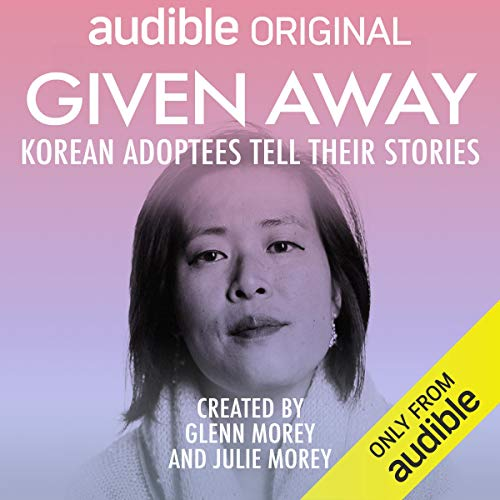 Given Away Audiobook By Glenn Morey,                                                                                        Julie Morey cover art