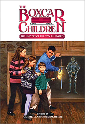 The Mystery of the Stolen Sword (The Boxcar Children Mysteries Book 67) (English Edition)