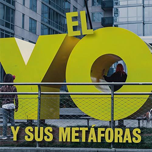 Diseño de la portada del título El Yo y Sus Metáforas