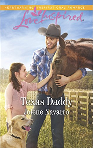 Texas Daddy: A Fresh-Start Family Romance (Lone Star Legacy (Love Inspired)) (English Edition)