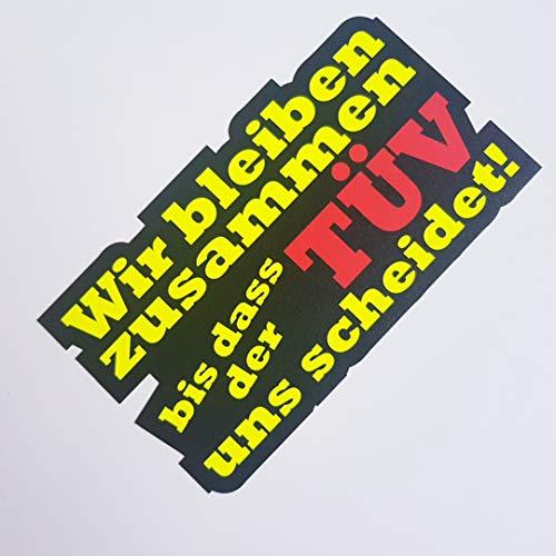 folien-zentrum Wir bleiben zusammen bis DASS der TÜV Uns scheidet Neon Gelb Schwarz Aufkleber Shocker Hand Auto JDM Tuning OEM Dub Decal Stickerbomb Bombing Sticker Illest Dapper Fun Oldschool