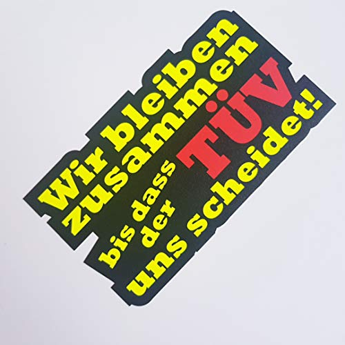 Foliezentrum Wij blijven samen tot dat de TÜV ons scheidt neon geel zwart stickers shocker Hand Auto JDM Tuning OEM Dub Decal Stickerbomb bombing Sticker Illest Dapper Fun Oldschool