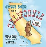 Sweet Child Born in California: 2 (Sweet Child United States)
