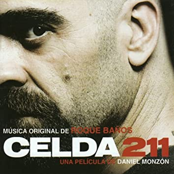 Celda 211 (Original Motion Picture Soundtrack)