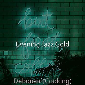 Debonair (Cooking)