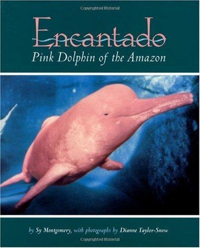 Encantado: Pink Dolphin of the Amazon (English Edition)