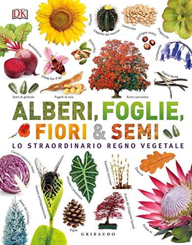 Alberi, foglie, fiori e semi