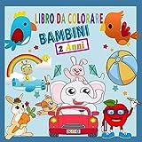 Libro da Colorare Bambini 2 Anni: Il Mio Primo Libro da Colorare | Album da Colorare per Bambini | 50 Disegni unici per imparare a dipingere: Animali, Veicoli, Giocattoli, Frutta e Verdura