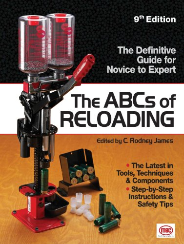The ABCs of Reloading: The Definitive Guide for Novice to...
