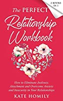 The Perfect Relationship Workbook - 2 Books in 1