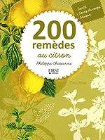 200 remèdes au citron de Philippe CHAVANNE