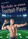 Verliebt in einen Football Player (Football Love 3) (German Edition)