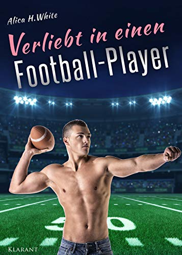 Verliebt in einen Football Player (Football Love 3)