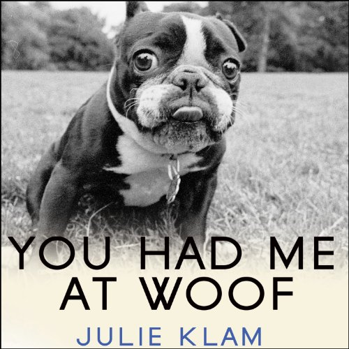 You Had Me at Woof audiobook cover art