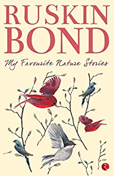 My Favourite Nature Stories by [Ruskin Bond]