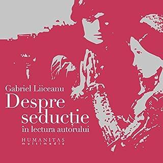 Despre seductie audiobook cover art