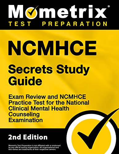 Compare Textbook Prices for NCMHCE Secrets Study Guide - Exam Review and NCMHCE Practice Test for the National Clinical Mental Health Counseling Examination: [] 2nd Edition ISBN 9781516731718 by Mometrix