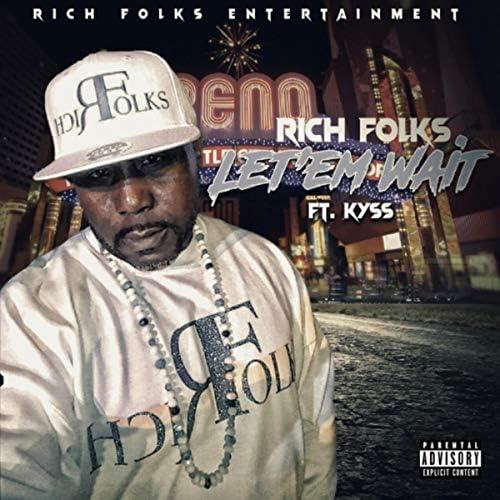 Rich Folks feat. Kyss