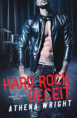 Hard Rock Deceit (Darkest Days Book 4)