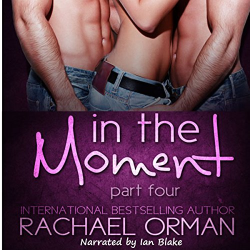 In the Moment: Part Four audiobook cover art