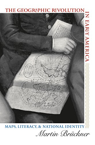 The Geographic Revolution in Early America: Maps,...
