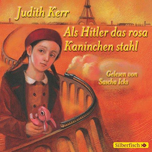 Als Hitler das rosa Kaninchen stahl audiobook cover art
