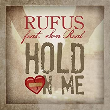 Hold On Me (feat. Son Real)