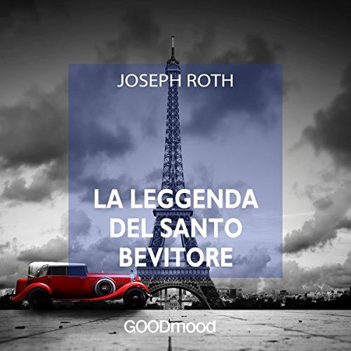 La leggenda del Santo Bevitore audiobook cover art