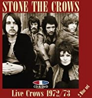 Live Crows 1972/73 by Stone The Crows (2008-07-08)