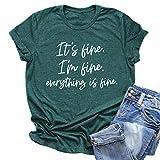 Women Its Fine Im Fine Everything is Fine...