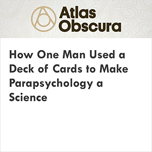 How One Man Used a Deck of Cards to Make Parapsychology a Science audiobook cover art