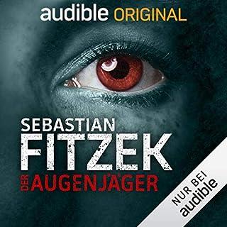Der Augenjäger. Ein Audible Original Hörspiel Titelbild