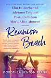 Reunion Beach: Stories Inspired by Dorothea...