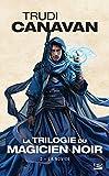 La Trilogie du magicien noir, Tome 2 - La Novice