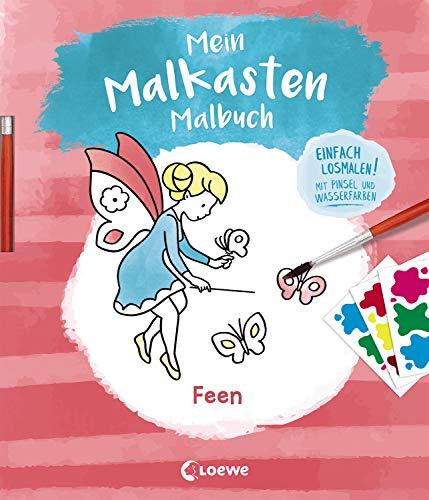 Mein Malkasten-Malbuch - Feen: Einfach losmalen! Mit Pinsel und Wasserfarben ab 3 Jahre