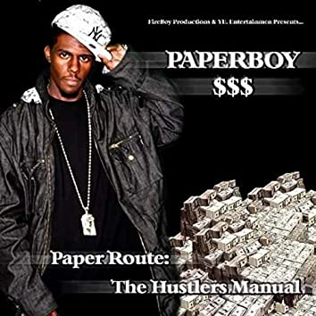 Paper Route: The Hustlers' Manual