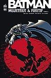 Batman - Meurtrier & fugitif - Tome 3 - Format Kindle - 14,99 €