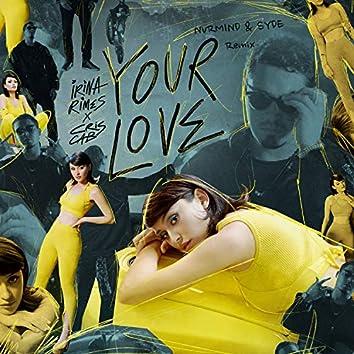 Your Love (Nvrmind & Syde Remix)